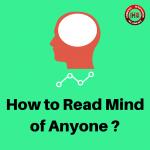 How to Read Mind of Anyone?