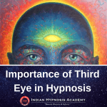 Importance of Third Eye in Hypnosis