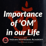 Importance of 'OM' in our Life